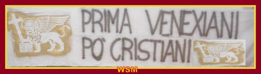 Prima venexiani , po' cristiani…